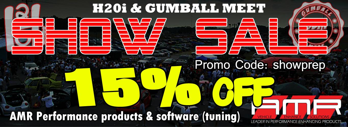 AMR Performance – H20i & Gumball Meet Show Sale